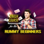 Your Search is Over, A Crash Course for Rummy Beginners is Here